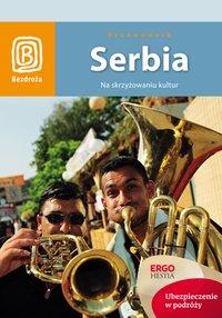 Serbia. Na skrzyżowaniu kultur. Wydanie 1 - Tomasz Kwoka - ebook