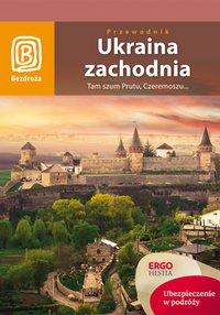 Ukraina zachodnia. Tam szum Prutu, Czeremoszu... Wydanie 7 - Aleksander Strojny - ebook