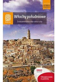 Włochy południowe. Śródziemnomorskie dolce vita. Wydanie 2 - Agnieszka Masternak - ebook