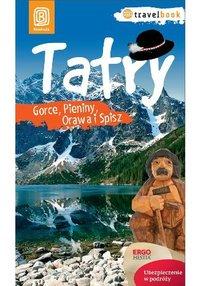 Tatry, Gorce, Pieniny, Orawa i Spisz. Travelbook. Wydanie 1 - ebook