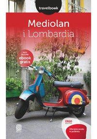 Mediolan i Lombardia. Travelbook. Wydanie 1 - Beata Pomykalska - ebook