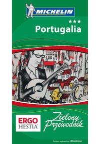 Portugalia. Zielony Przewodnik. Wydanie 3 - Opracowanie zbiorowe - ebook