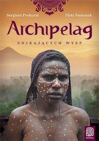 Archipelag znikających wysp - Sergiusz Prokurat - ebook