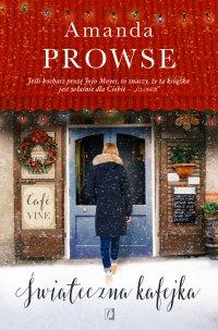 Świąteczna kafejka - Amanda Prowse - ebook