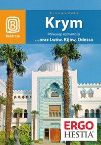 Krym. Półwysep rozmaitości ...oraz Lwów, Kijów, Odessa. Wydanie 7 - Artur Grossman - ebook