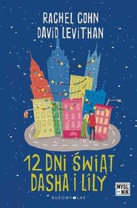 Dwanaście dni świąt Dasha i Lily - Rachel Cohn - ebook
