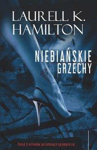 Niebiańskie Grzechy - Laurell K. Hamilton - ebook
