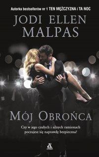 Mój obrońca - Jodi Ellen Malpas - ebook
