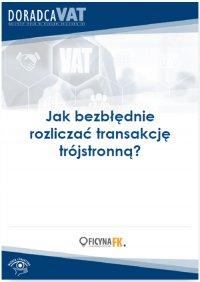 Jak bezbłędnie rozliczać transakcję trójstronną?
