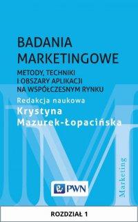 Badania marketingowe. Rozdział 1 - Krystyna Mazurek-Łopacińska - ebook