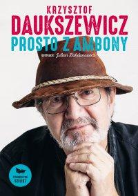 Prosto z ambony - Krzysztof Daukszewicz - ebook