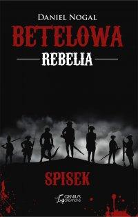 Betelowa rebelia: Spisek