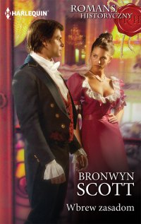 Wbrew zasadom - Bronwyn Scott - ebook