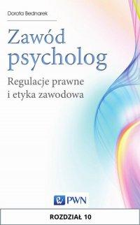 Zawód psycholog. Rozdział 10 - Dorota Bednarek - ebook