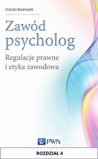 Zawód psycholog. Rozdział 4 - Dorota Bednarek - ebook