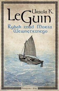 Rybak znad Morza Wewnętrznego - Ursula K. Le Guin - ebook
