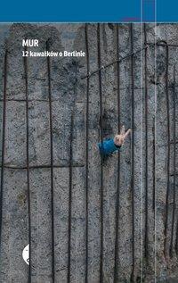 Mur - Katarzyna Brejwo - ebook