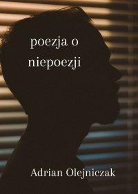 Poezja o niepoezji