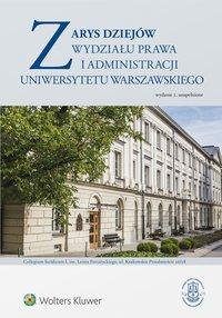 Zarys dziejów Wydziału Prawa i Administracji Uniwersytetu Warszawskiego