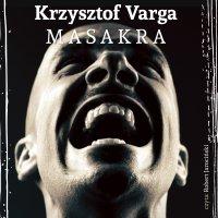 Masakra - Krzysztof Varga - audiobook