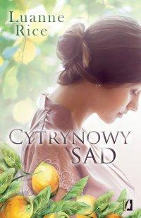 Cytrynowy sad - Luanne Rice - ebook