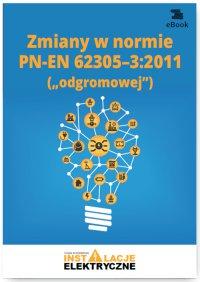 Zmiany w normie PN-EN 62305-3:2011