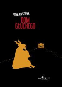 Dom Głuchego - Petr Kristufek - ebook