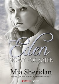 Eden. Nowy początek - Mia Sheridan - ebook