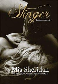 Stinger. Żądło namiętności - Mia Sheridan - ebook