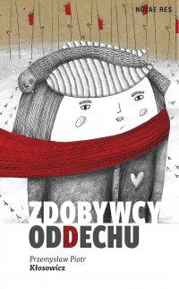 Zdobywcy oddechu - Przemysław Piotr Kłosowicz - ebook