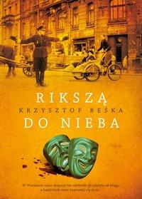 Rikszą do nieba - Krzysztof Beśka - ebook