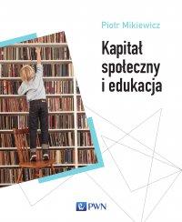 Kapitał społeczny i edukacja