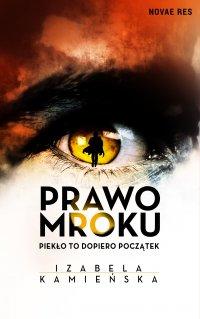 Prawo Mroku - Izabela Kamieńska - ebook
