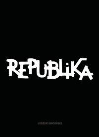 Republika. Nieustanne tango