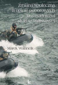 Zmiana społeczna a opinie poborowych o zasadniczej służbie wojskowej