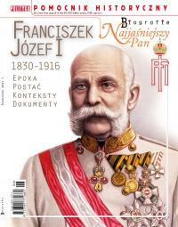Pomocnik Historyczny. Franciszek Józef I - Opracowanie zbiorowe - eprasa
