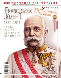 Pomocnik Historyczny. Franciszek Józef I