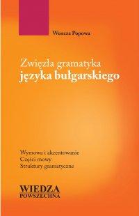 Zwięzła gramatyka języka bułgarskiego - Wencze Popowa - ebook