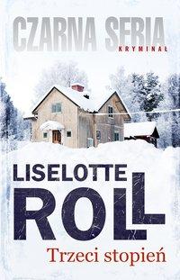 Trzeci stopień - Liselotte Roll - ebook