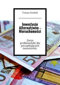 Inwestycje alternatywne— Nieruchomości