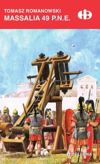 Massalia 49 p.n.e. - Tomasz Romanowski - ebook