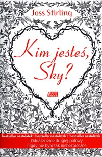 Kim jesteś, Sky? - Joss Stirling - ebook