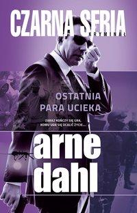 Ostatnia para ucieka - Arne Dahl - ebook