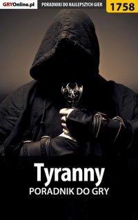"""Tyranny - poradnik do gry - Łukasz """"Keczup"""" Wiśniewski - ebook"""