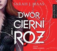 Dwór cierni i róż - Sarah J. Maas - audiobook