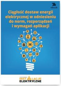 Ciągłość dostaw energii elektrycznej w odniesieniu do norm, rozporządzeń i wymagań aplikacji