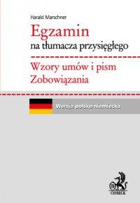 Egzamin na tłumacza przysięgłego. Wzory umów i pism. Zobowiązania. Język niemiecki - Harald Marschner - ebook