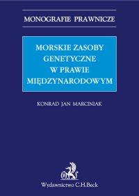 Morskie zasoby genetyczne w prawie międzynarodowym