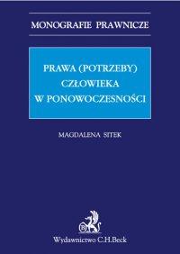 Prawa (potrzeby) człowieka w ponowoczesności - Magdalena Sitek - ebook