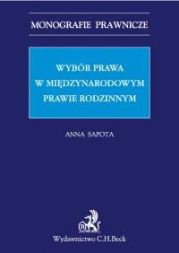 Wybór prawa w międzynarodowym prawie rodzinnym - Anna Sapota - ebook